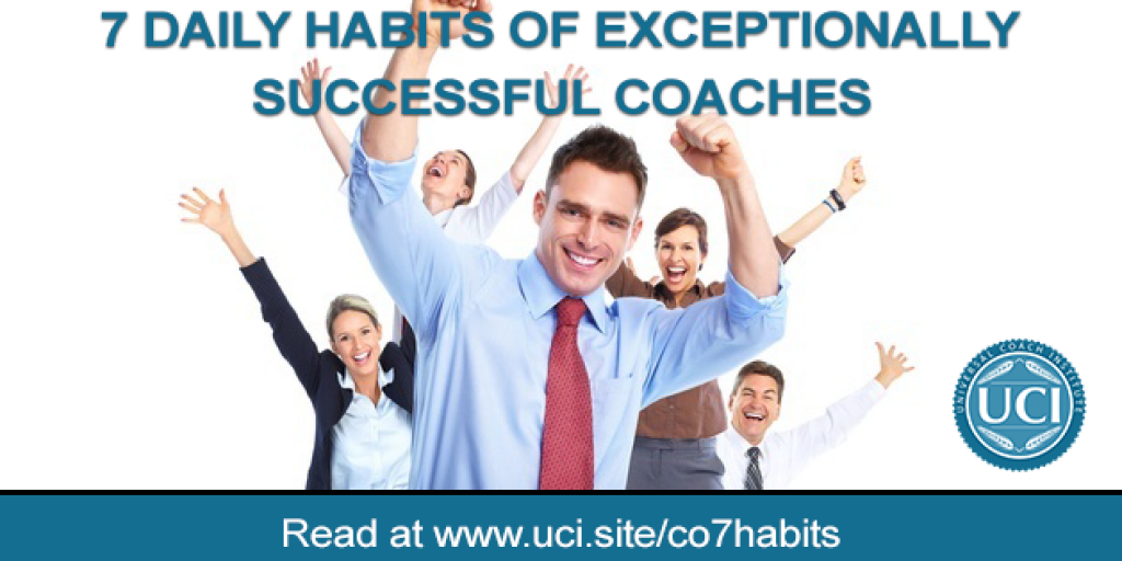 7 Daily Habits of Exceptionally Successful Coaches