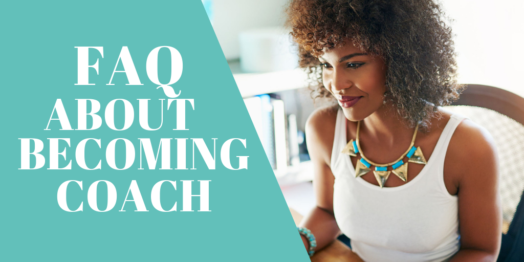 FAQ about becoming a coach