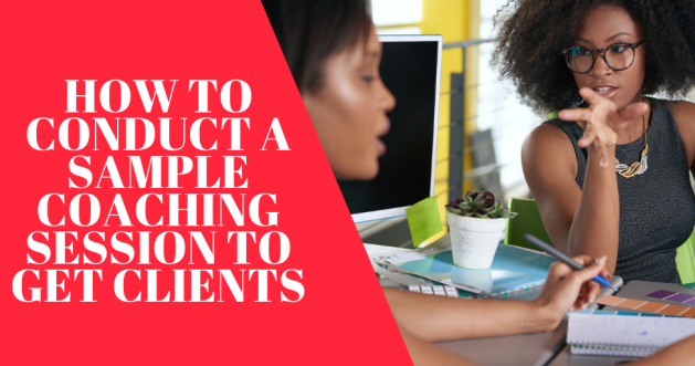 how to conduct a sample coaching session to get clients