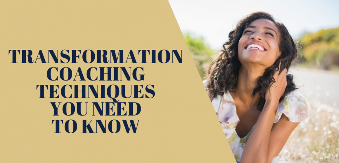 Transformation Coaching Techniques You Need to Know