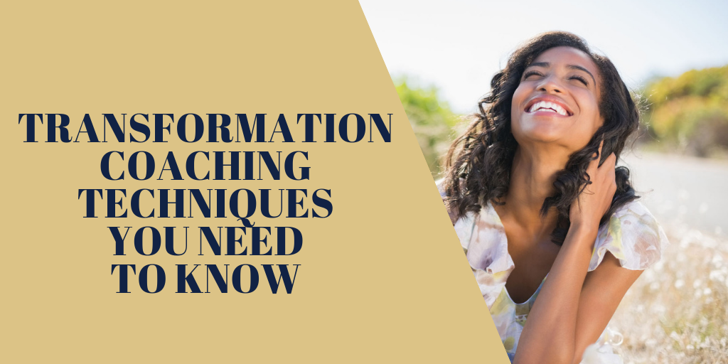 Transformation Coaching Techniques You Need to Know 2