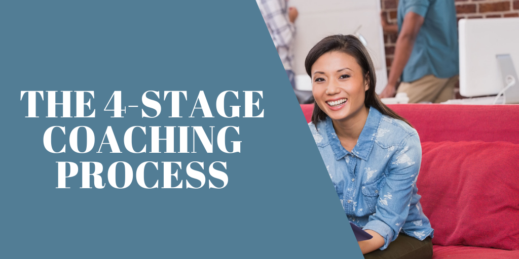 The 4 Stage Coaching Session Process